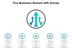 Five Business Sectors With Arrows Ppt PowerPoint Presentation Show Information PDF