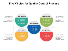 Five Circles For Quality Control Process Ppt PowerPoint Presentation Outline Samples PDF