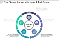 Five Circular Arrows With Icons And Text Boxes Ppt PowerPoint Presentation Portfolio Design Inspiration