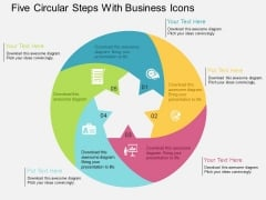 Five Circular Steps With Business Icons Powerpoint Templates