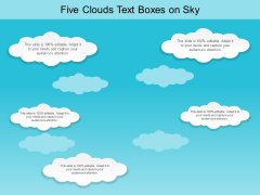 Five Clouds Text Boxes On Sky Ppt PowerPoint Presentation Slides Files