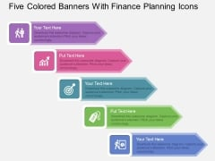 Five Colored Banners With Finance Planning Icons Powerpoint Template