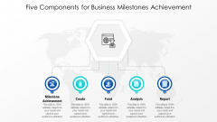 Five Components For Business Milestones Achievement Ppt PowerPoint Presentation Gallery Graphics Design PDF