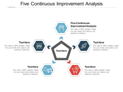 Five Continuous Improvement Analysis Ppt PowerPoint Presentation Slides Icons