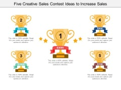Five Creative Sales Contest Ideas To Increase Sales Ppt PowerPoint Presentation Styles Microsoft