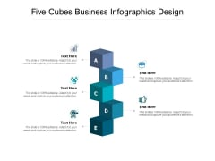 Five Cubes Business Infographics Design Ppt PowerPoint Presentation Outline Background Designs
