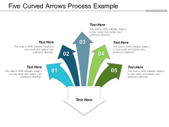 Five Curved Arrows Process Example Ppt Powerpoint Presentation Show