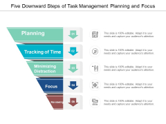 Five Downward Steps Of Task Management Planning And Focus Ppt Powerpoint Presentation Ideas Example File