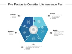 Five Factors To Consider Life Insurance Plan Ppt PowerPoint Presentation Styles Design Inspiration PDF