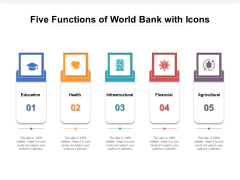 Five Functions Of World Bank With Icons Ppt PowerPoint Presentation Gallery Format Ideas PDF