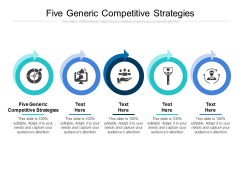Five Generic Competitive Strategies Ppt PowerPoint Presentation Summary Guide Cpb