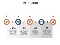 Five HR Metrics Ppt PowerPoint Presentation Outline Structure Cpb