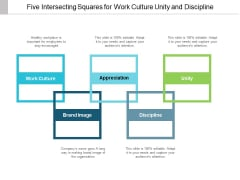 Five Intersecting Squares For Work Culture Unity And Discipline Ppt PowerPoint Presentation Infographics Infographic Template