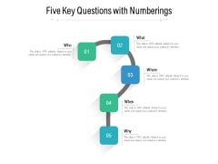 Five Key Questions With Numberings Ppt PowerPoint Presentation Styles Show PDF