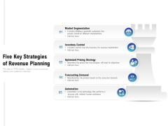 Five Key Strategies Of Revenue Planning Ppt PowerPoint Presentation Gallery Inspiration