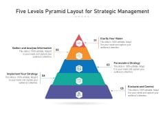 Five Levels Pyramid Layout For Strategic Management Ppt PowerPoint Presentation File Designs PDF