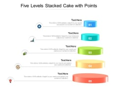 Five Levels Stacked Cake With Points Ppt PowerPoint Presentation Ideas Inspiration PDF