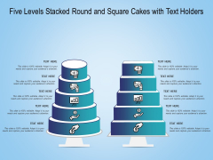 Five Levels Stacked Round And Square Cakes With Text Holders Ppt PowerPoint Presentation Infographics Templates PDF