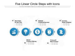 Five Linear Circle Steps With Icons Ppt PowerPoint Presentation Summary Visuals