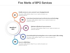 Five Merits Of BPO Services Ppt PowerPoint Presentation Portfolio Outfit