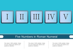 Five Numbers In Roman Numeral Ppt PowerPoint Presentation Template