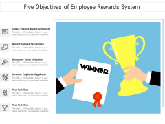 Five Objectives Of Employee Rewards System Ppt PowerPoint Presentation File Template PDF