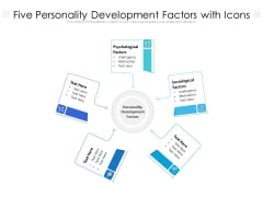 Five Personality Development Factors With Icons Ppt PowerPoint Presentation Gallery Graphics Tutorials PDF