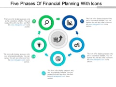 Five Phases Of Financial Planning With Icons Ppt PowerPoint Presentation Icon Portrait