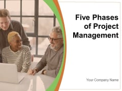 Five Phases Of Project Management Evaluation Initiate Plan Planning Ppt PowerPoint Presentation Complete Deck