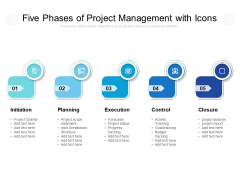 Five Phases Of Project Management With Icons Ppt PowerPoint Presentation Portfolio Inspiration PDF
