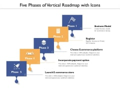 Five Phases Of Vertical Roadmap With Icons Ppt PowerPoint Presentation Gallery Example File PDF