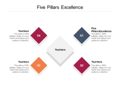 Five Pillars Excellence Ppt PowerPoint Presentation Icon Graphics Tutorials Cpb Pdf