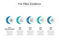 Five Pillars Excellence Ppt PowerPoint Presentation Inspiration Graphics Pictures Cpb