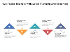Five Points Triangle With Sales Planning And Reporting Ppt PowerPoint Presentation Gallery Display PDF