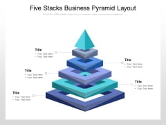 Five Stacks Business Pyramid Layout Ppt PowerPoint Presentation Outline Samples