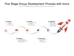 Five Stage Group Development Process With Icons Ppt PowerPoint Presentation Icon Background Designs