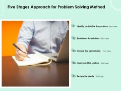 Five Stages Approach For Problem Solving Method Ppt PowerPoint Presentation Summary Outfit PDF