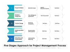 Five Stages Approach For Project Management Process Ppt PowerPoint Presentation Model Portrait PDF