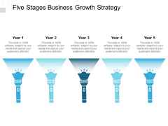 Five Stages Business Growth Strategy Ppt PowerPoint Presentation Pictures Slides