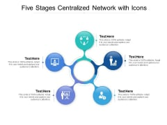 Five Stages Centralized Network With Icons Ppt PowerPoint Presentation Inspiration Show