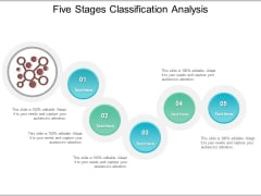 Five Stages Classification Analysis Ppt PowerPoint Presentation Infographic Template Slide Download