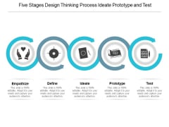 Five Stages Design Thinking Process Ideate Prototype And Test Ppt Powerpoint Presentation Gallery Icons