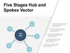 Five Stages Hub And Spokes Vector Ppt Powerpoint Presentation Show Pictures