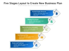 Five Stages Layout To Create New Business Plan Ppt PowerPoint Presentation Gallery Rules PDF