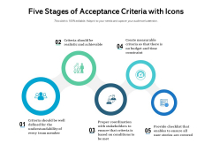 Five Stages Of Acceptance Criteria With Icons Ppt PowerPoint Presentation File Influencers PDF
