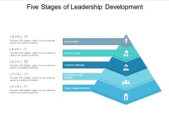 Five Stages Of Leadership Development Ppt PowerPoint Presentation Infographic Template Template