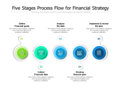 Five Stages Process Flow For Financial Strategy Ppt PowerPoint Presentation Gallery Designs Download PDF
