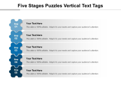 Five Stages Puzzles Vertical Text Tags Ppt PowerPoint Presentation Icon Maker PDF