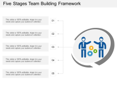 Five Stages Team Building Framework Ppt PowerPoint Presentation Layouts PDF