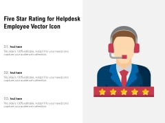 Five Star Rating For Helpdesk Employee Vector Icon Ppt PowerPoint Presentation Model Clipart PDF